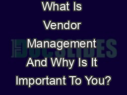 What Is Vendor Management And Why Is It Important To You?