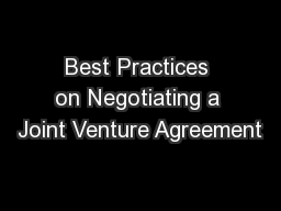 Best Practices on Negotiating a Joint Venture Agreement PowerPoint PPT Presentation