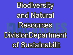 Biodiversity and Natural Resources DivisionDepartment of Sustainabilit