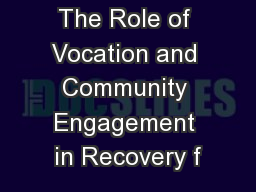 The Role of Vocation and Community Engagement in Recovery f