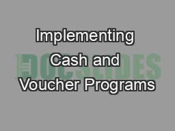 Implementing Cash and Voucher Programs PowerPoint PPT Presentation