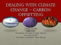 Dealing with climate change – carbon offsetting