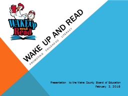 Wake up and read PowerPoint Presentation, PPT - DocSlides