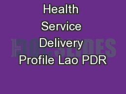 Health Service Delivery Profile Lao PDR