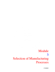 Module  Selection of Manufacturing Processes  Lecture