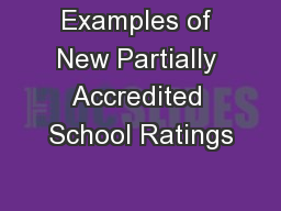Examples of New Partially Accredited School Ratings