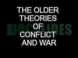 THE OLDER THEORIES OF CONFLICT AND WAR