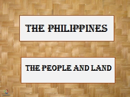 The Philippines PowerPoint PPT Presentation