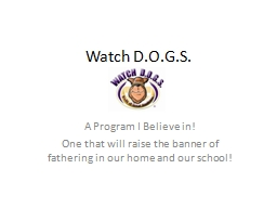 Watch D.O.G.S. PowerPoint PPT Presentation