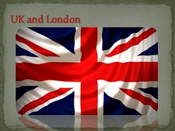 UK and London