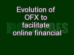 Evolution of OFX to facilitate online financial