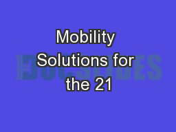 Mobility Solutions for the 21