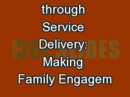 From Design through Service Delivery: Making Family Engagem