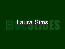 Laura Sims PowerPoint PPT Presentation