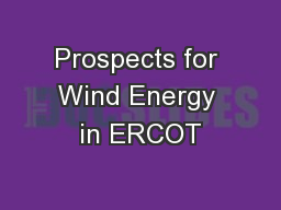 Prospects for Wind Energy in ERCOT
