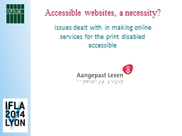 Accessible websites, a necessity? PowerPoint PPT Presentation