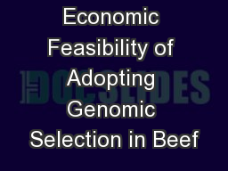 Economic Feasibility of Adopting Genomic Selection in Beef
