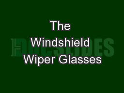 The Windshield Wiper Glasses