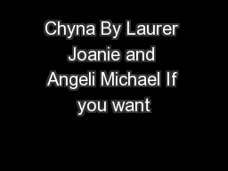 Chyna By Laurer Joanie and Angeli Michael If you want