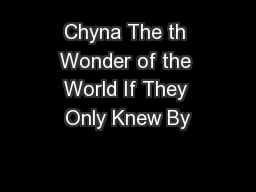 Chyna The th Wonder of the World If They Only Knew By