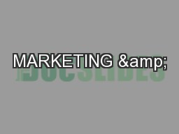 MARKETING & PowerPoint PPT Presentation
