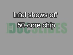 Intel shows off 50-core chip