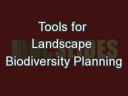 Tools for Landscape Biodiversity Planning