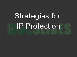 Strategies for IP Protection