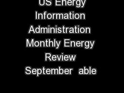 US Energy Information Administration  Monthly Energy Review September  able