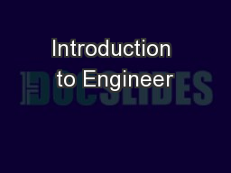 Introduction to Engineer