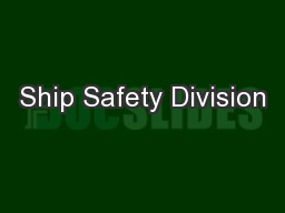 Ship Safety Division