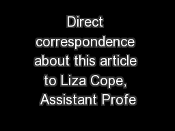 Direct correspondence about this article to Liza Cope, Assistant Profe