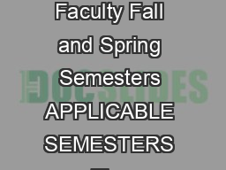 Revised November  GRADE SUBMISSION PROCEDURES For UHM Instructional Faculty Fall and Spring Semesters APPLICABLE SEMESTERS The instructions provided in this document apply to t he Fall and Spring seme