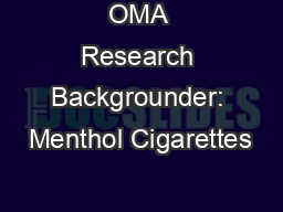 OMA Research Backgrounder: Menthol Cigarettes