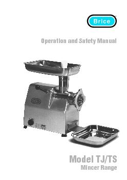 Operation and Safety ManualModel TJ/TSMincer Range