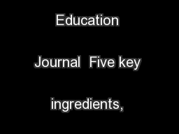 Research in Higher Education Journal  Five key ingredients, Page 1  .. PowerPoint PPT Presentation