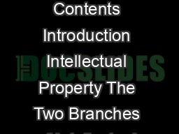 NDERSTANDING NDUSTRIAL ROPERTY Understanding Industrial Property Contents Introduction Intellectual Property The Two Branches of Intellectual Property  Copyright Industrial Property Patents for Invent PowerPoint PPT Presentation