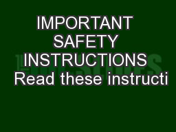 IMPORTANT SAFETY INSTRUCTIONS  Read these instructi