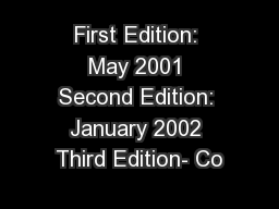 First Edition: May 2001 Second Edition: January 2002 Third Edition- Co