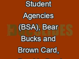 Brown Student Agencies (BSA), Bear Bucks and Brown Card, Graphic Servi