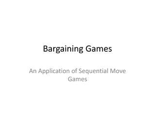 Bargaining Games An Application of Sequential Move Gam
