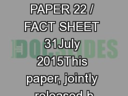 POLICY PAPER 22 / FACT SHEET 31July 2015This paper, jointly released b