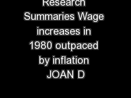 Research Summaries Wage increases in 1980 outpaced by inflation JOAN D
