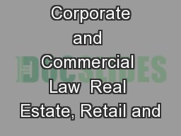Service lines   Corporate and Commercial Law  Real Estate, Retail and PowerPoint PPT Presentation