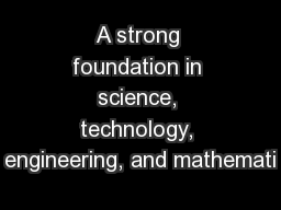 A strong foundation in science, technology, engineering, and mathemati