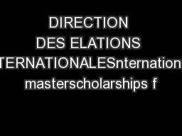 DIRECTION DES ELATIONS NTERNATIONALESnternational masterscholarships f