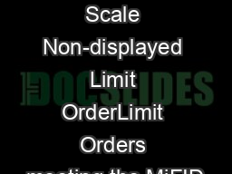 Large In Scale Non-displayed Limit OrderLimit Orders meeting the MiFID