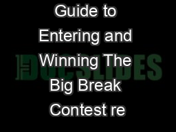 Guide to Entering and Winning The Big Break Contest re