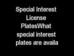 Special Interest License PlatesWhat special interest plates are availa