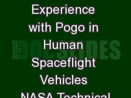 NASA Experience with Pogo in Human Spaceflight Vehicles NASA Technical